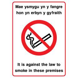 Welsh Language - It is against the law to smoke in these premises Sign