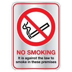 It is against the law to smoke on these premises Sign