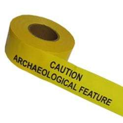 Barrier Tape - Caution Archaeological Feature
