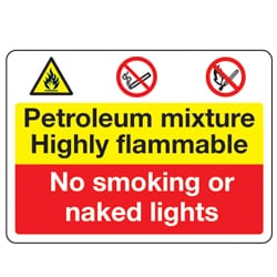 Petroleum mixture highly flammable no smoking or naked lights sign