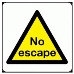 No Escape sign