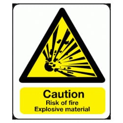 Caution Risk Of Fire Explosive Material Sign