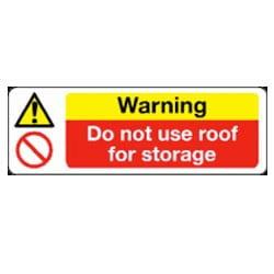 Warning Do Not Use Roof For Storage Sign