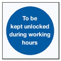 To be kept unlocked during working hours Sign