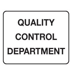 Quality Control Department Sign