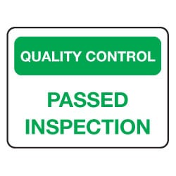 Quality Control Passed Inspection Sign