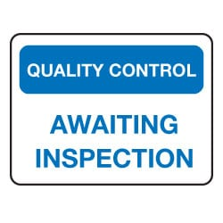 Quality Control Waiting Inspection Sign