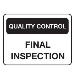 Quality Control Final Inspection Sign