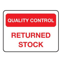 Quality Control Returned Stock Sign