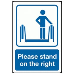 Please Stand On The Right Sign