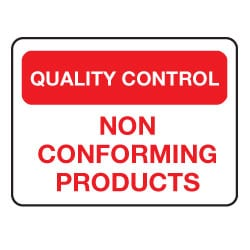 Quality Control Non Conforming Products Sign