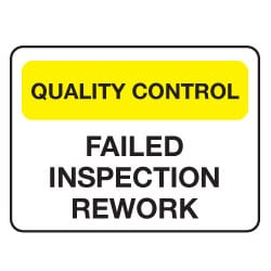 Quality Control Failed Inspection Rework Sign