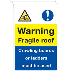 Roll Top Signs - Warning Fragile Roof etc Sign