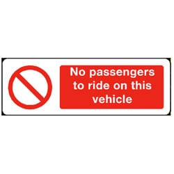 No Passengers to ride on this vehicle Sign