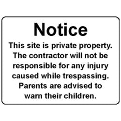 Notice - This site is private property Sign