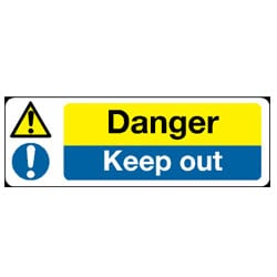 Danger/Keep out Sign