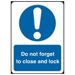 Do not forget to close and lock Sign
