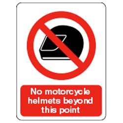 No motorcycle helmets beyond this point Sign