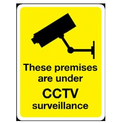 CCTV these premises are under surveillance Sign
