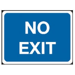 No Exit Sign - Blue and White