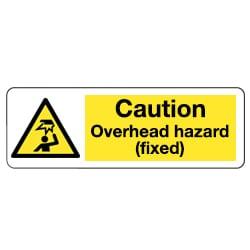 Caution Overhead Hazard (Fixed) Sign