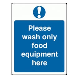 Please Wash Only Food Equipment Here sign