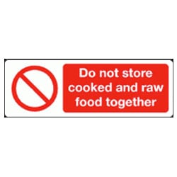 Do Not Store Cooked and Raw Food Together Sign