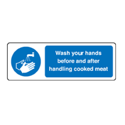 Wash hands before and after handling cooked meat sign