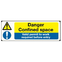 Confined Space and Valid permit to work required before entry Sign