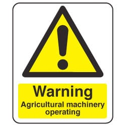 Warning Signs - Agricultural Machine Operating