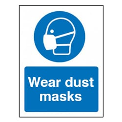 Wear Dust Masks Sign