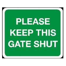 Please Keep This Gate Shut sign