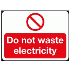 Do not waste electricity sign