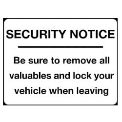 Security Notice be sure to remove all your valuables Sign
