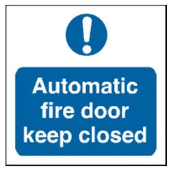 Automatic Fire Door Keep Closed Sign