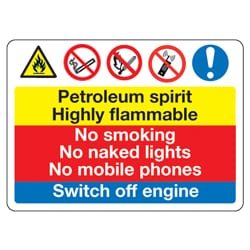 Petroleum Spirit Highly Flammable Multi sign