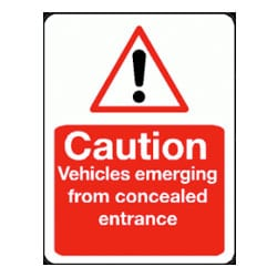 Caution Vehicles emerging from concealed entrance Sign