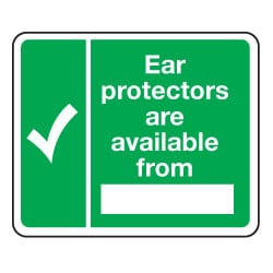 Ear protectors are available from Sign