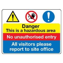 Danger - This is a hazardous area Multi Sign