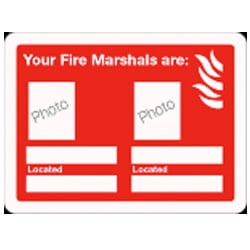 Your Fire Marshals are *BLANK* Sign