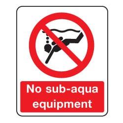 No sub-aqua equipment Sign