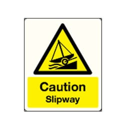 Caution Slipway Sign