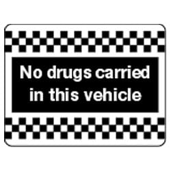 No drugs carried in this vehicle Sign