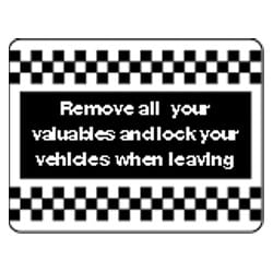 Remove all valuables and lock your vehicles Sign