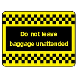 Do not leave baggage unattended Sign