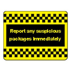 Report any suspicious packages immediately Sign