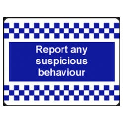 Report any suspicious behaviour Sign