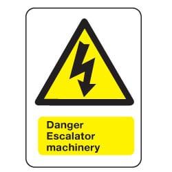 Danger Escalator Machinery Sign
