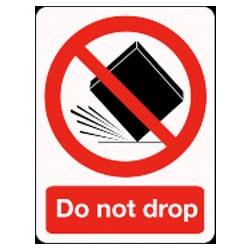 Do not drop Sign