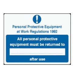 All personal protective equipment must be returned to sign